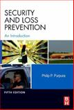 Security and Loss Prevention : An Introduction, Purpura, Philip, 0123725259