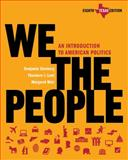 We the People : An Introduction to American Politics, Ginsberg, Benjamin and Lowi, Theodore J., 0393935256