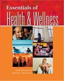 Essentials of Health and Wellness, McCormick, Deborah J. and Robinson, James, 1401815251