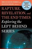 Rapture, Revelation, and the End Times, Bruce David Forbes, 1403965250