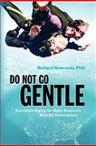 Do Not Go Gentle, Richard Kownacki, 1451555253