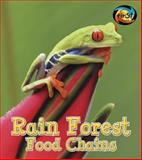 Rain Forest Food Chains, Angela Royston, 148460525X