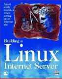 Building a LINUX Internet Server, Eckel, George, 1562055259