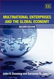 Multinational Enterprises and the Global Economy, Dunning, John H. and Lundan, Sarianna M., 184376525X