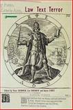 Law, Text, Terror, , 1904385257