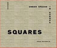 Squares : Urban Spaces in Europe, , 3038215252