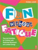 Fun Without Fatigue, Lear, Roma, 0750625252
