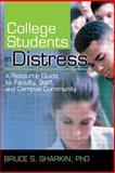 College Students in Distress, Bruce Sharkin, 0789025256