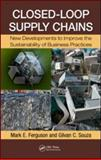 Closed Loop Supply Chains : New Developments to Improve the Sustainability of Business Practices, , 1420095250