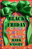 Black Friday, Mark Knight, 1490915257