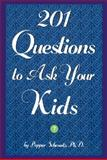201 Questions to Ask Your Kids, Pepper Schwartz, 0380805251