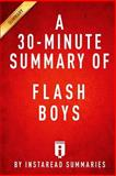 Flash Boys by Michael Lewis - a 30 Minute Summary, InstaRead Summaries, 1499155255