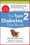 The Type 2 Diabetes Diet Book, Calvin Ezrin and Robert Kowalski, 0071745262