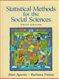 Statistical Methods for the Social Sciences, Agresti, Alan and Finlay, Barbara, 0135265266