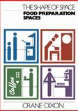 Food Preparation Spaces, Crane, Robin and Dixon, Malcolm, 0442305265