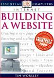 Internet, Tim Worsley and Dorling Kindersley Publishing Staff, 0789455269