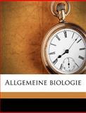 Allgemeine Biologie, Paul Kammerer, 1149265264