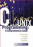 C and UNIX Programming : A Comprehensive Guide Incorporating the ANSI and POSIX Standards, Kutti, N. S., 1929175264