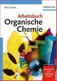 Arbeitsbuch Organische Chemie, Schore, N. E., 3527315268