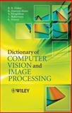 Dictionary of Computer Vision and Image Processing, Fisher, RB and Fisher, Robert, 0470015268