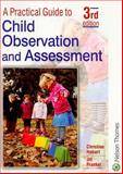 A Practical Guide to Child Observation and Assessment 9780748785261