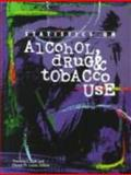 Statistics on Alcohol, Drug, and Tobacco Use : A Selection of Statistical Charts, Graphs and Tables about Alcohol, Drug and Tobacco Use from a Variety of Published Sources with Explanatory Comments, Timothy L. Gall, 0787605263