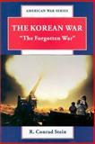 The Korean War, R. Conrad Stein, 0894905260