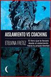 Aislamiento vs Coaching, Etelvina Fretez, 1492865265