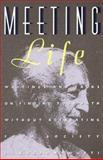 Meeting Life, Jiddu Krishnamurti, 0062505262