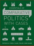 Essentials of Comparative Politics with Cases 5th Edition