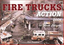 Motorbooks Fire Trucks in Action 2004 Calendar, Tompkins, Bill, 0760315264