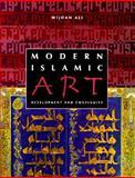 Modern Islamic Art : Development and Continuity, Ali, Wijdan, 081301526X