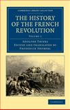 The History of the French Revolution, Thiers, Adolphe, 1108035264