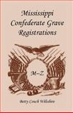Mississippi Confederate Grave Registrations, M-Z, Betty C. Wiltshire, 1556135262