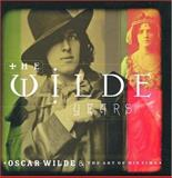 The Wilde Years : Oscar Wilde and His Times, Sato, Tomoko, 0856675261