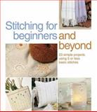 Stitching for Beginners and Beyond, Publisher Of Inspirations Magazine, 0896895262