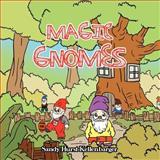 Magic Gnomes, Sandy Hurst Kellenbarger, 1466965266