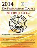 2014 Tax Preparation Course 60 Hour CTEC Edition, Kristeena Lopez, 149918526X