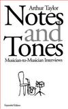 Notes and Tones, Arthur Taylor, 030680526X