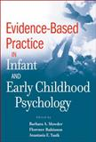Evidence-Based Practice in Infant and Early Childhood Psychology, Mowder, Barbara A., 0470395265