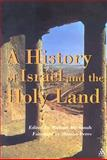 A History of Israel and the Holy Land, Michael Avi-Yohah, 0826415261
