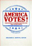 America Votes!, Benjamin E. Griffith, 1614385262