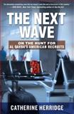 The Next Wave, Catherine Herridge, 0307885267