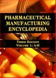 Pharmaceutical Manufacturing Encyclopedia 9780815515265