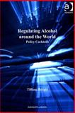 Reshaping Alcohol Abuse Prevention : What Works Around the World, Bergin, Tiffany, 1409445267