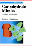 Carbohydrate Mimics : Concepts and Methods, , 3527295267