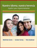 Nuestro Idioma, Nuestra Herencia, García, Heidi Ann and Sandoval, Trino, 0073385263