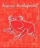 Human Development : A Cultural Approach, Arnett, Jeffrey Jensen, 020559526X