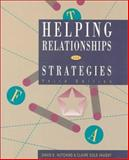Helping Relationships and Strategies, Hutchins, David E. and Vaught, Claire C., 0534345263