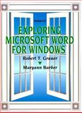 Exploring Microsoft Word for Windows, Grauer, Robert T. and Barber, Maryann, 0130795267